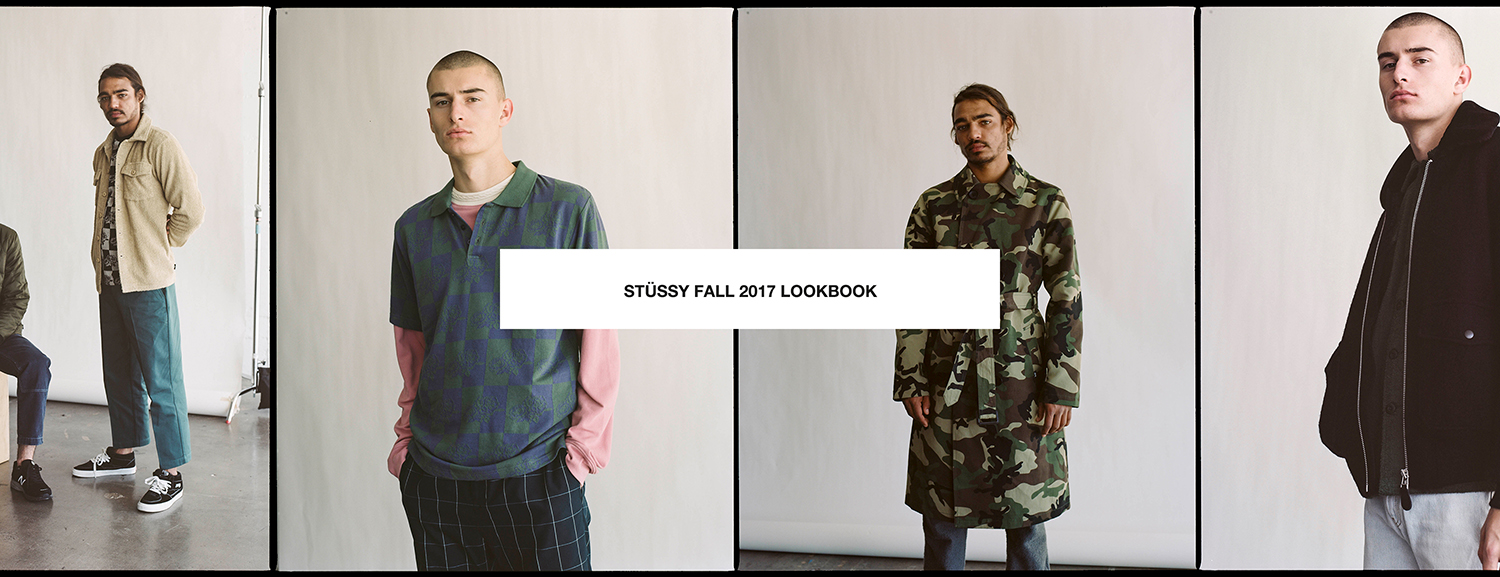 Stüssy Fall 2017 Lookbook