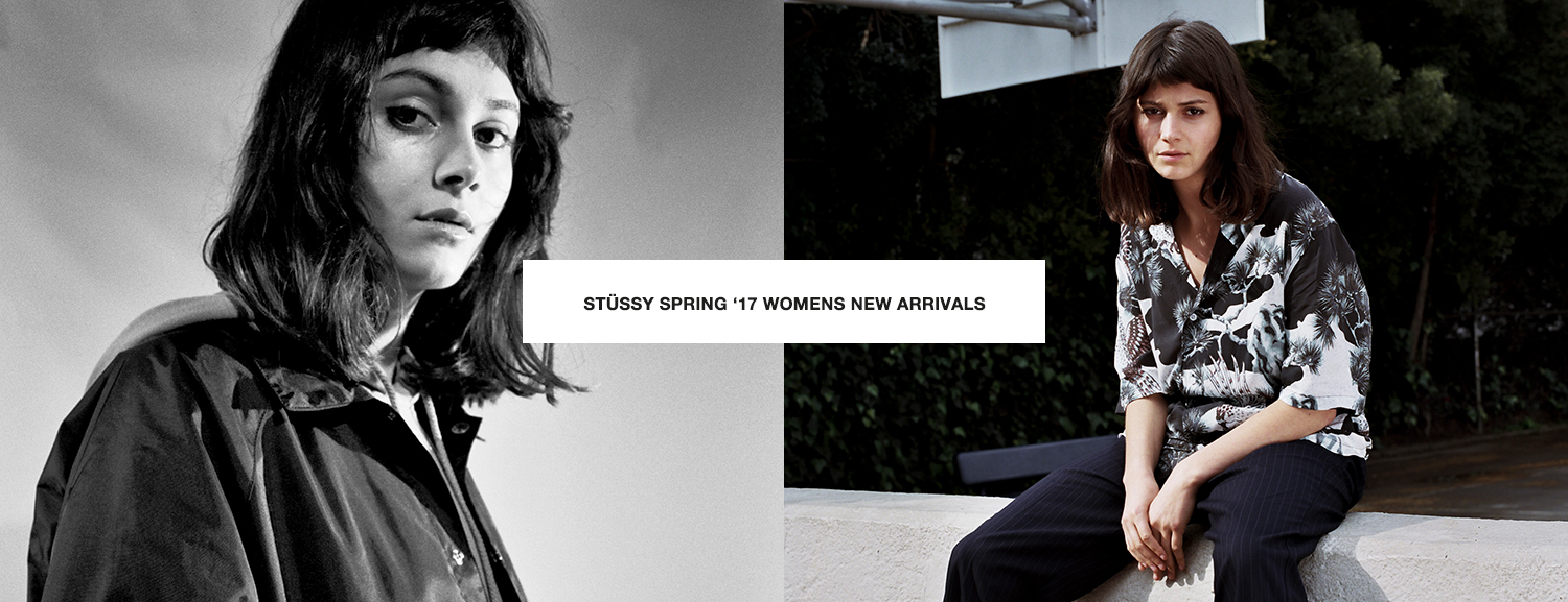 Stüssy Spring '17 Womens New Arrivals