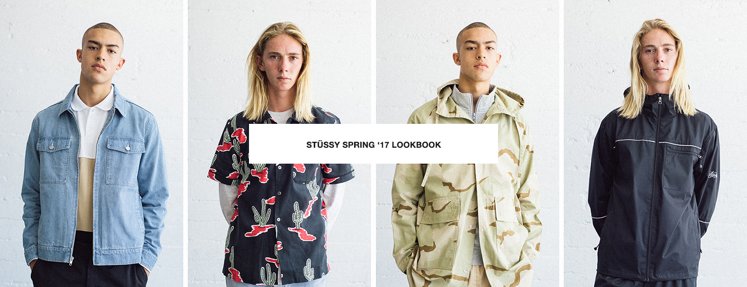 Stüssy Spring '17 Lookbook